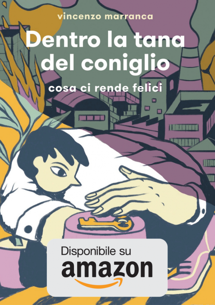 Dentro la Tana del Coniglio Disponibile su Amazon